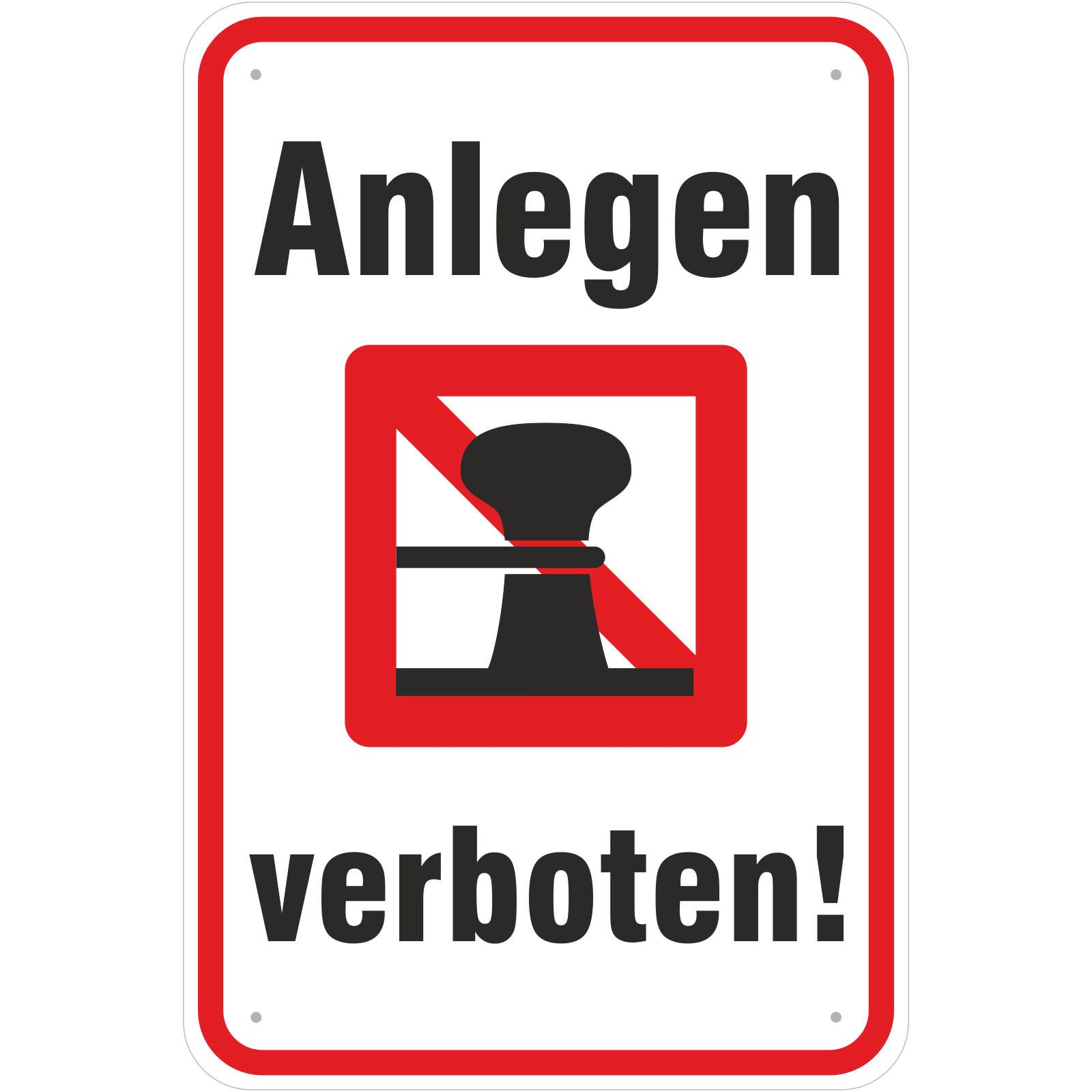 schild boote anlegen verboten 3 mm aluverbund 3 gr en. Black Bedroom Furniture Sets. Home Design Ideas