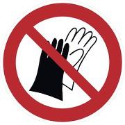 Schild Benutzen von Handschuhen verboten P028