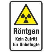 Schild Röntgen kein Zutritt für Unbefugte 3 mm Aluverbund
