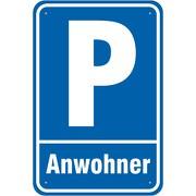 Schild Parkplatz Parken Anwohner 3mm Aluverbund 3 Größen