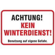 Schild Achtung kein Winterdienst Hinweisschild 3 mm Aluverbund