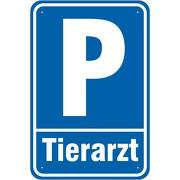 Schild oder Aufkleber Parkplatz Parken Tierarzt 3mm Alu Verbund 3 Größen