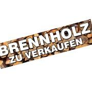 Spannbanner Banner Brennholz zu verkaufen Brennholzverkauf 2x0,5 Meter