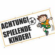 Achtung Vorsicht spielende Kinder Spannbanner Banner Werbebanner Plakat 2  x 1m