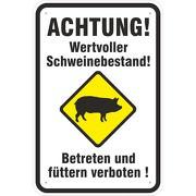 Schild Achtung wertvoller Schweinebestand Schweine Aluverbund