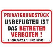 Schild Privatgrundstück Unbefugten ist das Betreten verboten 3 Größen