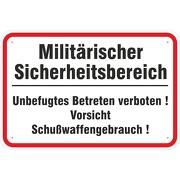 Schild Militärischer Sicherheitsbereich Schußwaffengebrauch Aluverbund