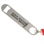 Flaschenöffner Save Water Drink Beer Schlüsselanhänger 17cm lang