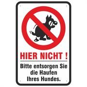 Schild Hundehaufen entsorgen Hundekot verboten 3mm Aluverbund 3 Maße