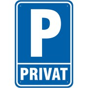 Schild Privatparkplatz Parkplatz Privat 3 mm Aluverbund