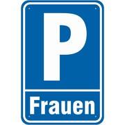 Schild Parkplatz Parken Frauen 3mm Aluminium-Verbund Frauenparkplatz
