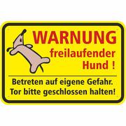Schild Warnung freilaufender Hund aus Aluverbund 3mm Fun fauler Hund