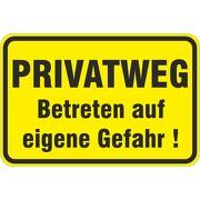 Schild Privatweg Betreten auf eigene Gefahr 3mm Aluverbund 3 Größen