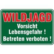 Hinweisschild Vorsicht Wildjagd Lebensgefahr 3mm Aluverbund