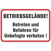 Schild Betriebsgelände Betreten und Befahren verboten 3 mm Alu