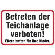 Schild Betreten der Teichanlage verboten 3mm Aluverbund