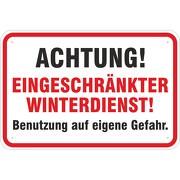 Schild Achtung eingeschränkter Winterdienst Hinweisschild Alu Verbund