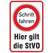 Schild Hier gilt die StVO Schritt fahren Hinweisschild 3 mm Aluverbund