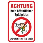 Schild Kein öffentlicher Spielplatz 3mm Alu-Verbundmaterial