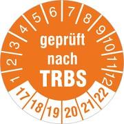 """Prüfplakette """"geprüft nach TRBS"""" 2017-2022"""