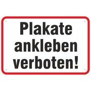 Schild Plakate ankleben Plakatieren verboten 3mm Aluverbund 3 Größen