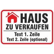 Haus zu verkaufen Schild oder Aufkleber mit Ihrem Wunschaufdruck 20x30 - 40x60 cm