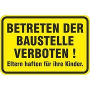 Schild Betreten der Baustelle verboten 3mm Aluverbund