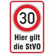 Schild Hier gilt die STVO 30 km/h fahren 3mm Aluminium Verbund oder Aufkleber