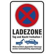 Schild Ladezone freihalten Parken und Halten verboten 3mm Alu-Verbund