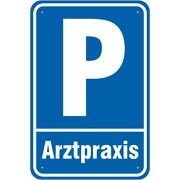 Schild Parkplatz Parken Arztpraxis Arzt 3mm Alu-Verbund 3 Größen