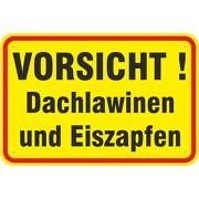Schild Vorsicht Achtung Dachlawinen und Eiszapfen 3mm Alu Verbund