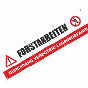 Forstarbeiten Durchgang verboten! Spannbanner Banner Werbebanner Plakat 2,00 x 0,5 Meter