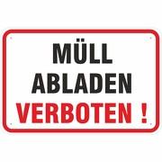 Schild Hinweisschild Müll abladen verboten 3 mm Aluverbund 3 Größen