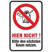 Schild Hundepipi Hunde pinkeln pullern verboten 3mm Aluverbund 3 Maße