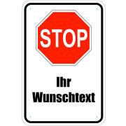 Schild Stop Stopschild personalisierbar mit eigenem Text Druck