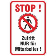 Schild Zutritt nur für Mitarbeiter Hinweisschild 3 mm Aluverbund 3 Größen