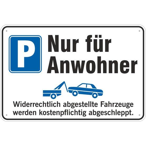 Schild Anwohnerparkplatz Parkplatz nur für Anwohner 3mm Aluverbund