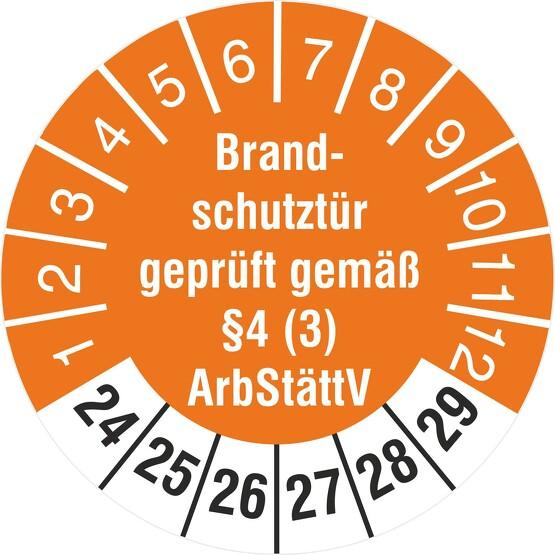 Prüfetiketten Brandschutztür geprüft §4 (3) ArbStättV 2020-2025