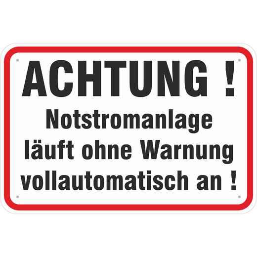 Hinweisschild Schild Achtung Notstromanlage läuft an 3mm Alu-Verbund