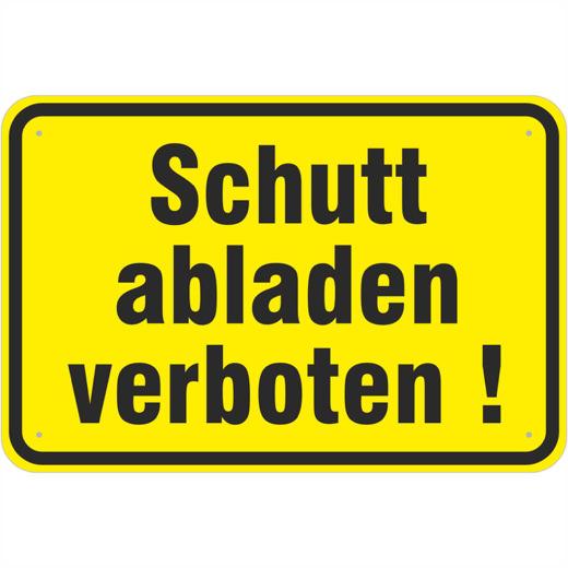 Hinweisschild Schutt abladen verboten Schild 3mm Alu Verbund
