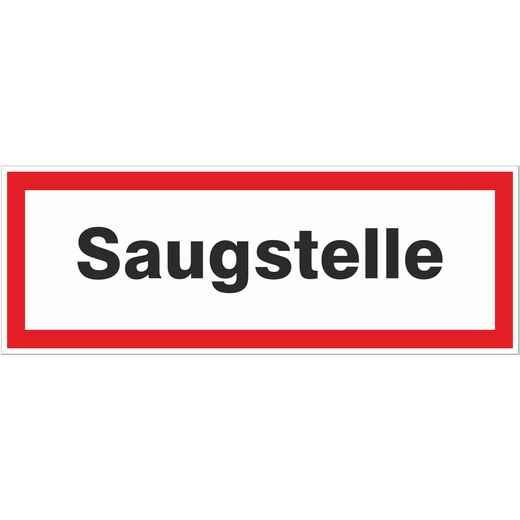 Saugstelle Schild Brandschutz Hinweisschild Feuerwehr Aufkleber