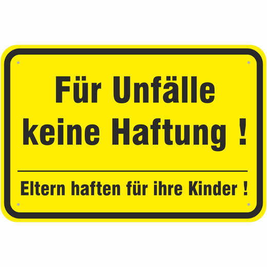 Schild Für Unfälle keine Haftung 3 mm Alu 3 Größen